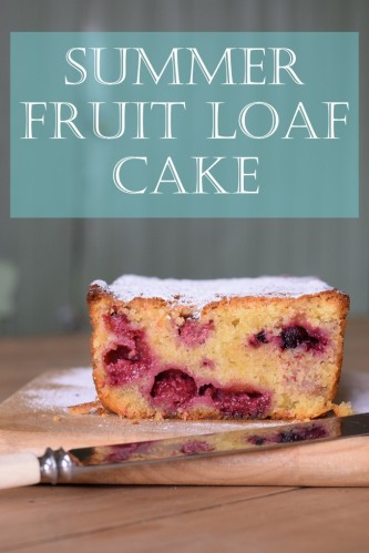 Summer Fruit Loaf Cake