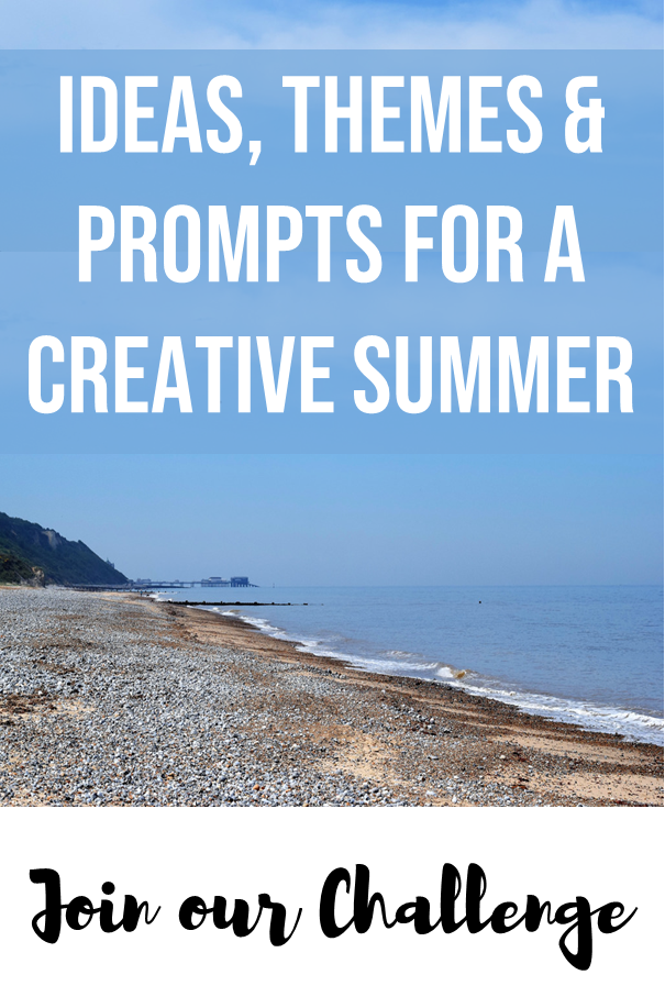 ideas, themes and prompts for a creative summer with our Creative Summer Challenge