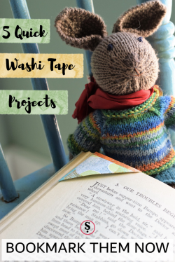 5 quick washi tape projects text by knitted rabbit and bookmark on page
