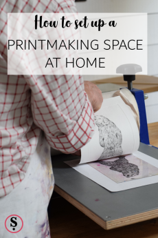 How to set up a Printmaking Space at Home