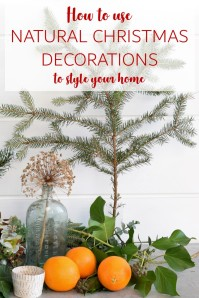 How to use natural Christmas decorations to style your home