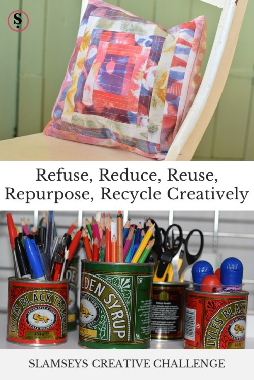 Refuse, reduce, reuse, repurpose, recycle creatively text with patchwork cushion and pencils in old syrup tins