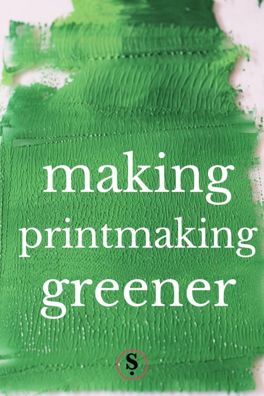 making printmaking greener text on green ink