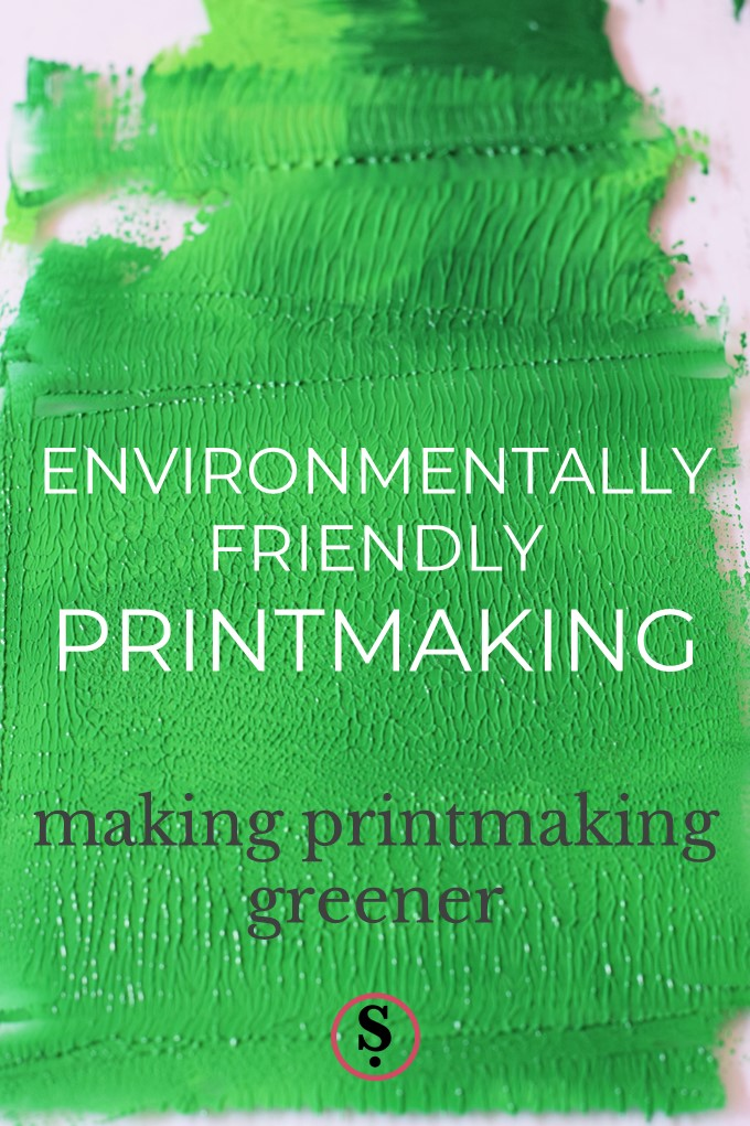 """""""making printmaking greener and more environmentally friendly"""" text on green inked background"""